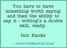 Quotable - Iain Banks - Writers Write Creative Blog