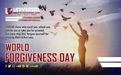 """It is rightly said that """"One should forgive others as quickly as you want God to forgive you"""".  So on the occasion of World Forgiveness Day, lets start a new beginning by forgiving everyone and anyone.  We as human being commit mistakes and no one is perfect in this world."""