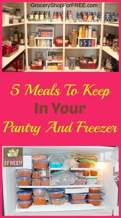 5 Meals To Keep In Your Pantry And Freezer! - Grocery Shop For FREE!!