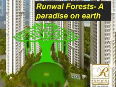 Runwal forest is back again with a superb and dazzling private complex venture, the runwal woodlands. Runwal forest are among one of the recently created tasks of runwal forest. When we were first going to visit this spot to book a loft, I made sense of that it is near Kanjarmurg railroad station and in addition eastern express expressway.  for more information :- https://www.runwalforest.in/