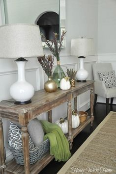Honey We're Home: Fall Decor // Console Styling. Need to look at this. I like what she did!