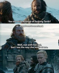 Tormund and Brienne #tormundgiantsbane #brienneoftarth #GoTS7 #gameofthrones #hbo