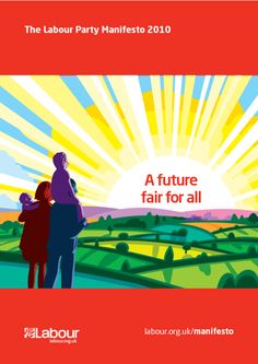 2010 Labour Party Manifesto Life In The Uk, Political Posters, Labour Party, Politics, Teaching, Banners, Illustration, Britain, Graphic Design