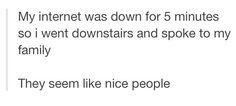 """Tumblr / """"They seem like nice people"""""""