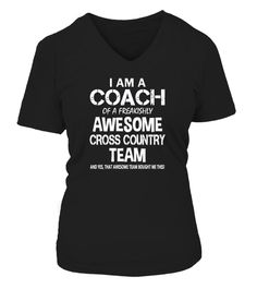 # I Am a Coach Of Freakishly Awesome Cross Country Team .  I Am a Coach Of Freakishly Awesome Cross Country Team Tshirt (Shirt | Hoodie)TAGS:coach k t shirt da coach t-shirt soccer coach t shirts gymnastics coach t shirts cheer coach t shirts coach 1k t shirt, sport t shirt, sports, sports t shirt, love sports, relax with sport, competitive physical activity, games, Sport in childhood, Olympic Games, sport is my life, football, top sport, sportsbook, baseball t shirts