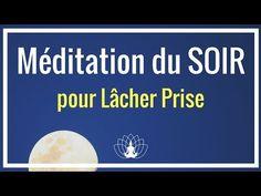 Méditation du soir pour lâcher prise Cédric Michel - YouTube