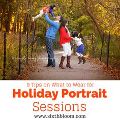 9 Tips on What to Wear for Holiday Portrait Sessions, What to Wear for Pictures, Photography Tips, Photography Tutorials, Photo Tips, Photography Business Tips