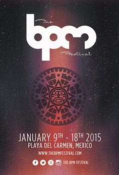 BPM Festival 2015 | Playa Del Carmen / Mexico | January 9-18