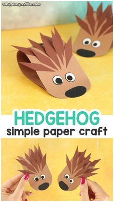 Simple Hedgehog Paper Craft - Fall Crafts For Toddlers Fall Arts And Crafts, Autumn Crafts, Crafts For Kids To Make, Diy Crafts For Kids, Easy Crafts, Art For Kids, Craft Ideas, Spring Crafts, Creative Crafts