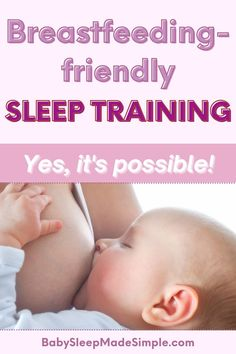 Yes, it's possible! You can sleep train your baby or toddler while breastfeeding. You don't have to pick between the two, you can do both. This sleep training program was carefully developed by Jilly Blankenship, a lactation consultant, mother of two, and neonatal nurse. It's the safest and most breastfeeding-friendly sleep training program you can find, where you can still keep nursing your baby! #breastfeeding #sleeptraining #sleeptrainingbaby
