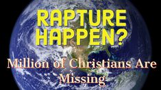 The Christian Rapture Has Happened? - A Story of the Possible Future Christian Missionary Alliance, Whale Video, Earth From Moon, Way To Heaven, Jesus Birthday, Christian Videos, The Time Is Now, Prayer Quotes, One Liner