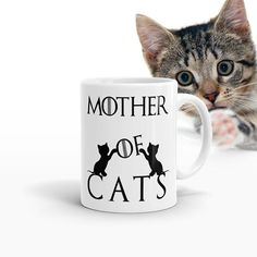 Mother Of Cats Coffee Tea With Ceramic Mug, Cat lover gift, Funny ceramic cup for cat mom, Cat lady mug, Mothers day Present for Mom Game Of Thrones Cat, Cat Lover Gifts, Cat Lovers, Animal Mugs, Mother Cat, White Cups, Funny Coffee Mugs, Coffee Cup, Cat Mug