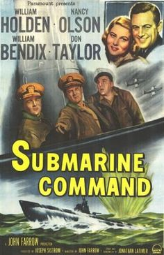 Submarine Command - Geschenk Valentinstag Mann Classic Movie Posters, Movie Poster Art, Classic Movies, Old Movies, Vintage Movies, Great Movies, Movies 2019, Movie Theater, I Movie