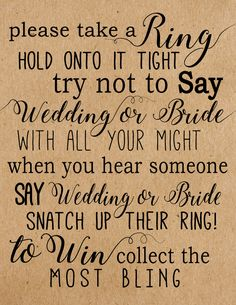 Please take a ring game. Please take a ring hold onto it tight. Try not to say wedding or bride. Try not to say Bride. Steal Ring game. Bridal Shower games. Bridal shower game. Wedding shower game. Rustic bridal shower game.