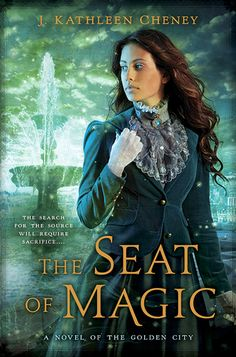 The Seat of Magic de J. Kathleen Cheney (VO)