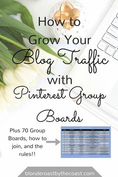 How to use pinterest group boards to increase your blog traffic dramatically, plus a spreadsheet with 70 groupboards, how to join them, and the pinning rules.