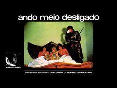 Cifra Club | ANDO MEIO DESLIGADO - Os Mutantes