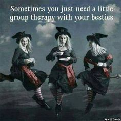 Nothing beats group therapy with your friends! Wiccan, Witchcraft, Witch Quotes, Witch Meme, Pagan Quotes, Friendship Quotes, Friend Friendship, Make Me Smile, Besties