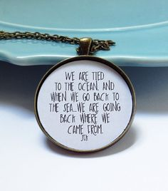 The Ocean is Calling,We are Tied to the Ocean,Wife Christmas Gift,Best Friend Necklace,Friend Christmas,JFK Quote,Take me to the Beach