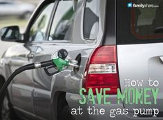 How to save money at the gas pump