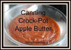 How to make and can apple butter-- a tutorial from I Choose Joy!