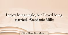 Stephanie Mills Quotes About Marriage - 43993 Read More http://www.trendquotes.com/stephanie-mills-quotes-about-marriage-43993/