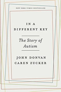 In a Different Key: The Story of Autism by John Donvan https://www.amazon.com/dp/0307985679/ref=cm_sw_r_pi_dp_x_3E30xbT5WZ8V4