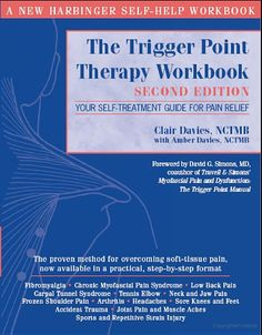 The Trigger Point Therapy: Your Self-Treatment Guide for Pain Relief - Clair Davies, David G. Simons, Amber Davies - Google Books