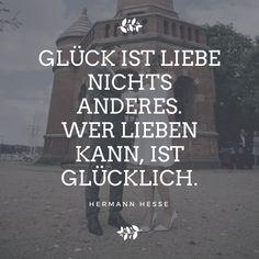 Zitat von Hermann Hesse über die Liebe. #quotes#love#liebe#zitat#spruch  Photography: Fancy Shoots