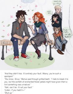 Haha Remus and Sirius are such an old married couple