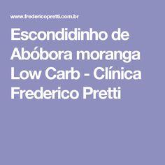 Escondidinho de Abóbora moranga Low Carb - Clínica Frederico Pretti