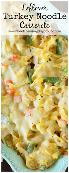 Leftover Turkey Noodle Casserole ~ Whip up a creamy pan to enjoy those Thanksgiving & Christmas turkey leftovers. You may just decide it's so good, you don't want to wait for turkey leftovers to make it!  www.thekitchenismyplayground.com
