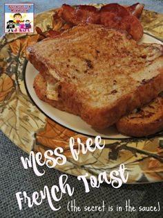 Easy Mess Free French Toast