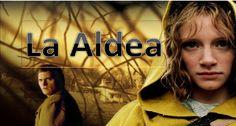 """La Aldea (El Bosque) - """"The Village"""" - pelicula completa en español - im..."""