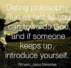 :) run as fast as you can but if he's keeping up then that's the guy for you from God