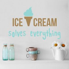 Quote Ice Cream Solves Everything Wall Decals Vinyl Lettering Stickers Cafe Kitchen Removable Decor Home Interior Design Dining Room Art Ideas Mural Wall Stickers Murals, Vinyl Wall Decals, Dining Room Art, Cafe Interior Design, Small Cafe, Vinyl Lettering, Ice Cream, Place Card Holders, House Design