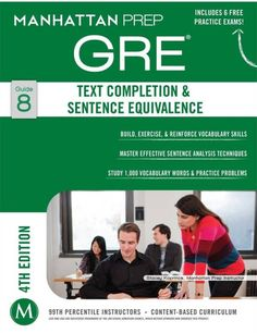 """Read """"GRE Text Completion & Sentence Equivalence"""" by Manhattan Prep available from Rakuten Kobo. Manhattan Prep's Edition GRE Strategy Guides have been redesigned with the student in mind. With updated content and. Free Books Online, Books To Read Online, Reading Online, Vocabulary Practice, Vocabulary Words, Gre Exam, Gre Prep, Test Prep"""