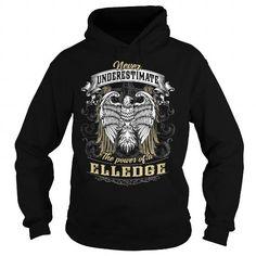ELLEDGE ELLEDGEBIRTHDAY ELLEDGEYEAR ELLEDGEHOODIE ELLEDGENAME ELLEDGEHOODIES  TSHIRT FOR YOU