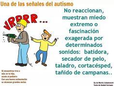 """Señales del autismo (Fuente: Blog """" el sonido de la hierba al crecer"""")"""