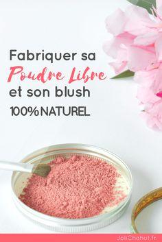 fabriquer sa poudre libre maison et son blush ! Rien de plus facile ! Il suffit de suivre les indications !