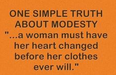 One Simple Truth About Modesty...