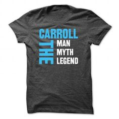 cool CARROLL The Man,The Myth,The Legend...!  Check more at https://abctee.net/carroll-the-manthe-myththe-legend/