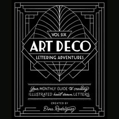 Art Deco Lettering Workbook - Art Deco lettering is a geometric type style from the early century that was used primarily in - Art Deco Typography, Art Deco Logo, Typography Poster, Font Art, Vintage Typography, Art Journal Pages, Tattoo Modern, Art Nouveau, Deco Rose