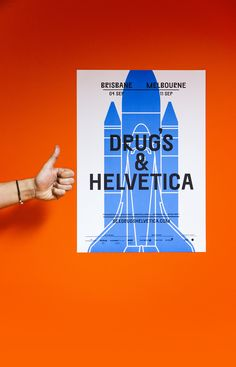 London's Studio Build designed a cheeky series of posters for the Australian Design Conference: Sex, Drugs & Helvetica. Conference Branding, Design Conference, Communication Icon, Typography Layout, Travel Scrapbook, Print Packaging, Graphic Design Posters, Creative Industries, Poster On