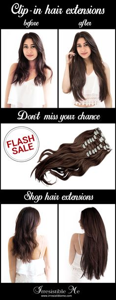 Make a dramatic hairstyle change with Irresistible Me 100% human Remy clip-in hair extensions. You can add length and volume in a matter of minutes and you get to choose the color, length and weight. Also try our wigs, ponytails, fantastic hair tools and hair care. Sign up and get up to 40% OFF with our FLASH SALE! (only until 07/25/2016)