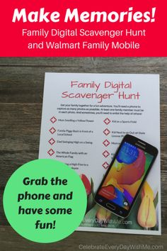 Make Memories with a Family Digital Scavenger Hunt & Walmart Family Mobile   Celebrate Every Day With Me