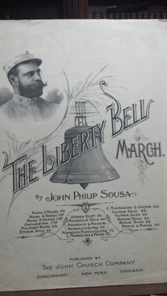 Sheet music for The Liberty Bell March by John Philip Sousa 1895  (aka Monty Python's Flying Circus theme)