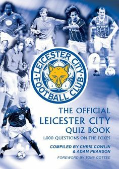 The Official Leicester City Quiz Book by Adam Pearson, http://www.amazon.com/dp/B0071IHB7E/ref=cm_sw_r_pi_dp_CBGWsb0W9FDRN