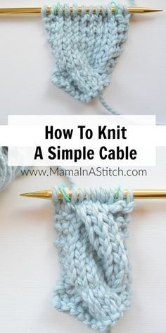 A picture tutorial showing how to make an easy knit cable. A free pattern and picture tutorial from Mama In A Stitch. #pattern #knitting