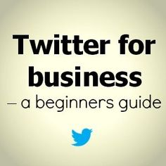 Twitter for business - a beginners guide #ZooSeo